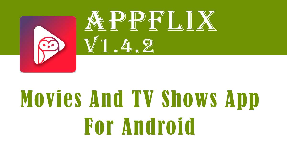 Appflix version 1.4.2