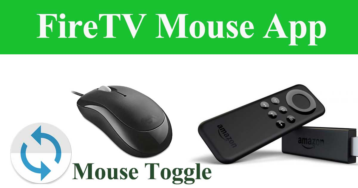 mouse toggle for fire tv apk 2019