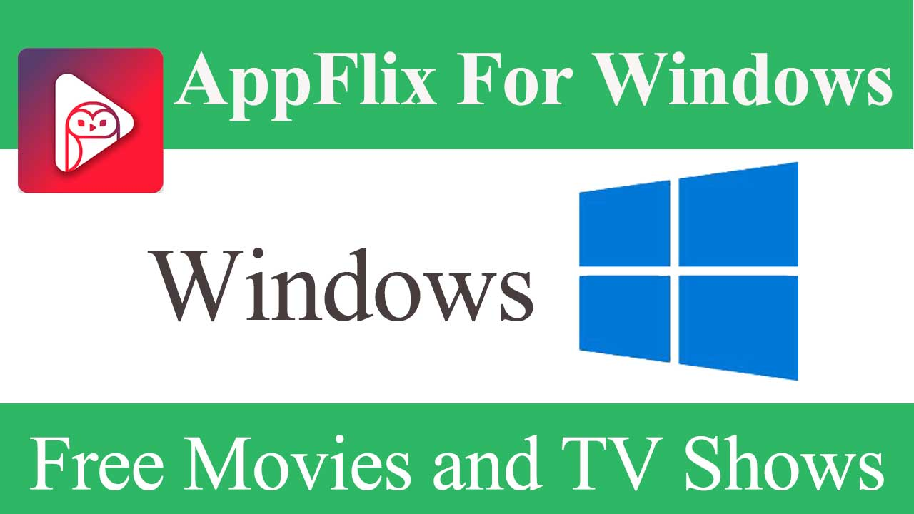 AppFlix for PC (Windows)